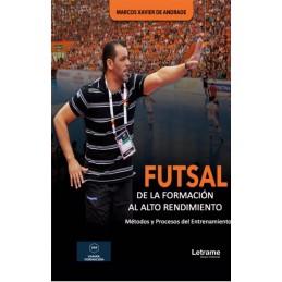 """""""Futsal: De la Formación al..."""